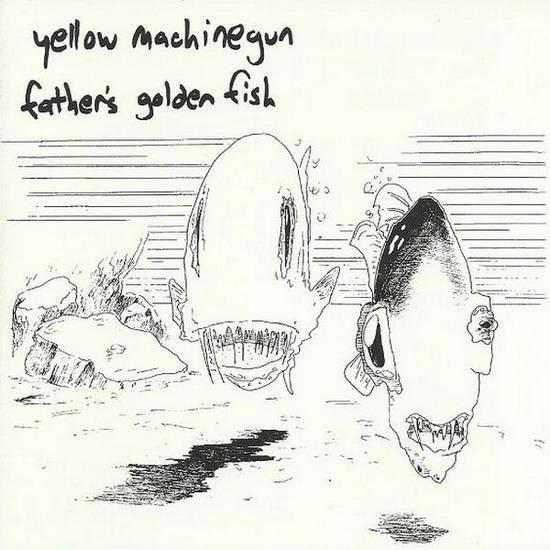Yellow Machinegun - Father's Golden Fish