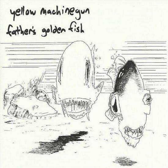 Yellow Machinegun - Father's Golden Fish