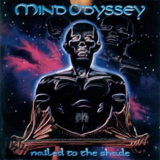 Mind Odyssey - Nailed to the Shade
