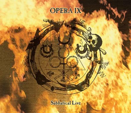 Opera IX - Sabbatical Live