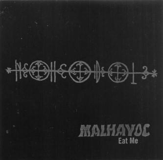 Malhavoc - Eat Me