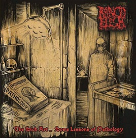 Rancid Flesh - The Sick Art ...  Some Lessons of Pathology