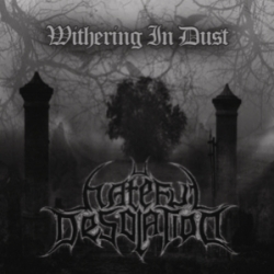 Hateful Desolation - Withering in Dust