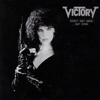 Victory - Don't Get Mad...Get Even
