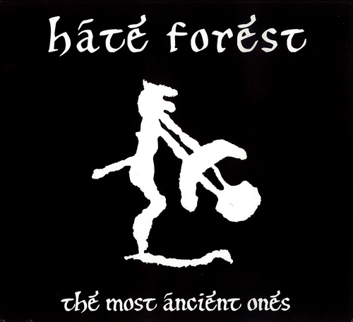 Hate Forest - The Most Ancient Ones