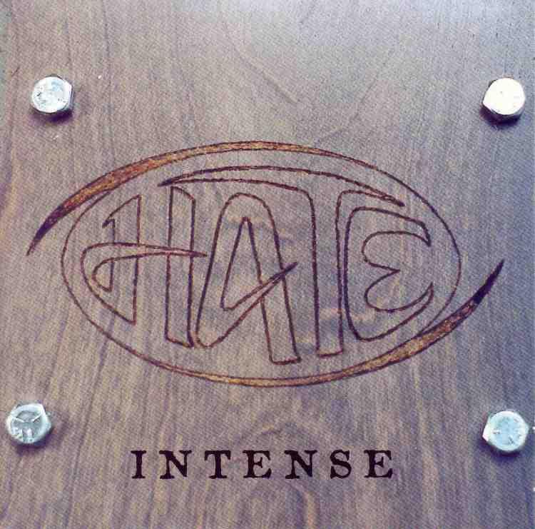 Hate - Intense