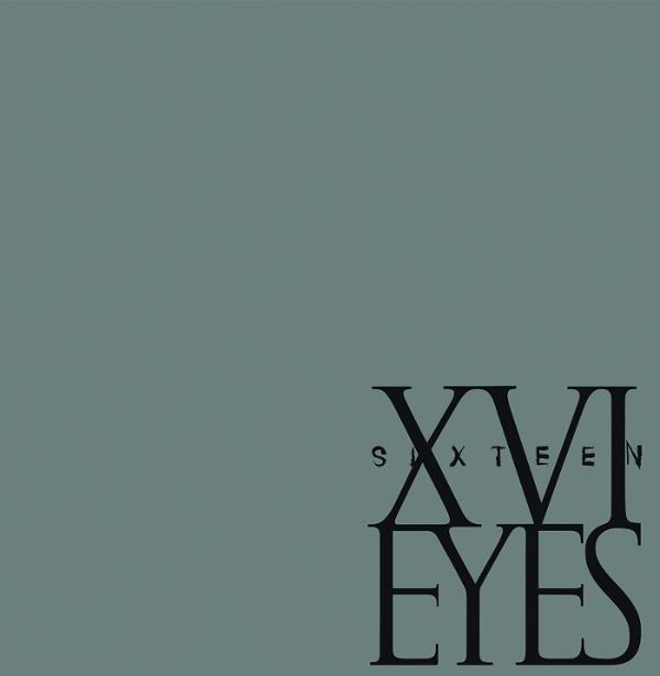 XVI Eyes - The Grey EP