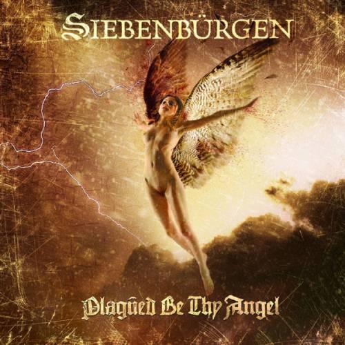Siebenbürgen - Plagued Be Thy Angel