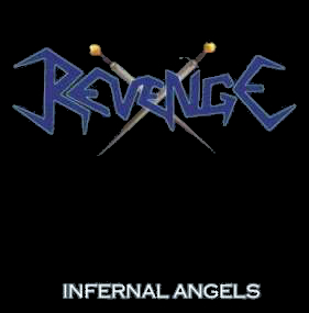 Revenge - Infernal Angels