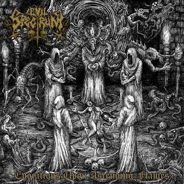 Evil Spectrum - Evocations upon Ascending Flames