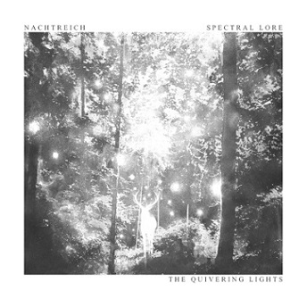 Spectral Lore - The Quivering Lights