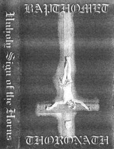 Bapthomet / Thoronath - Unholy Sign of the Horns