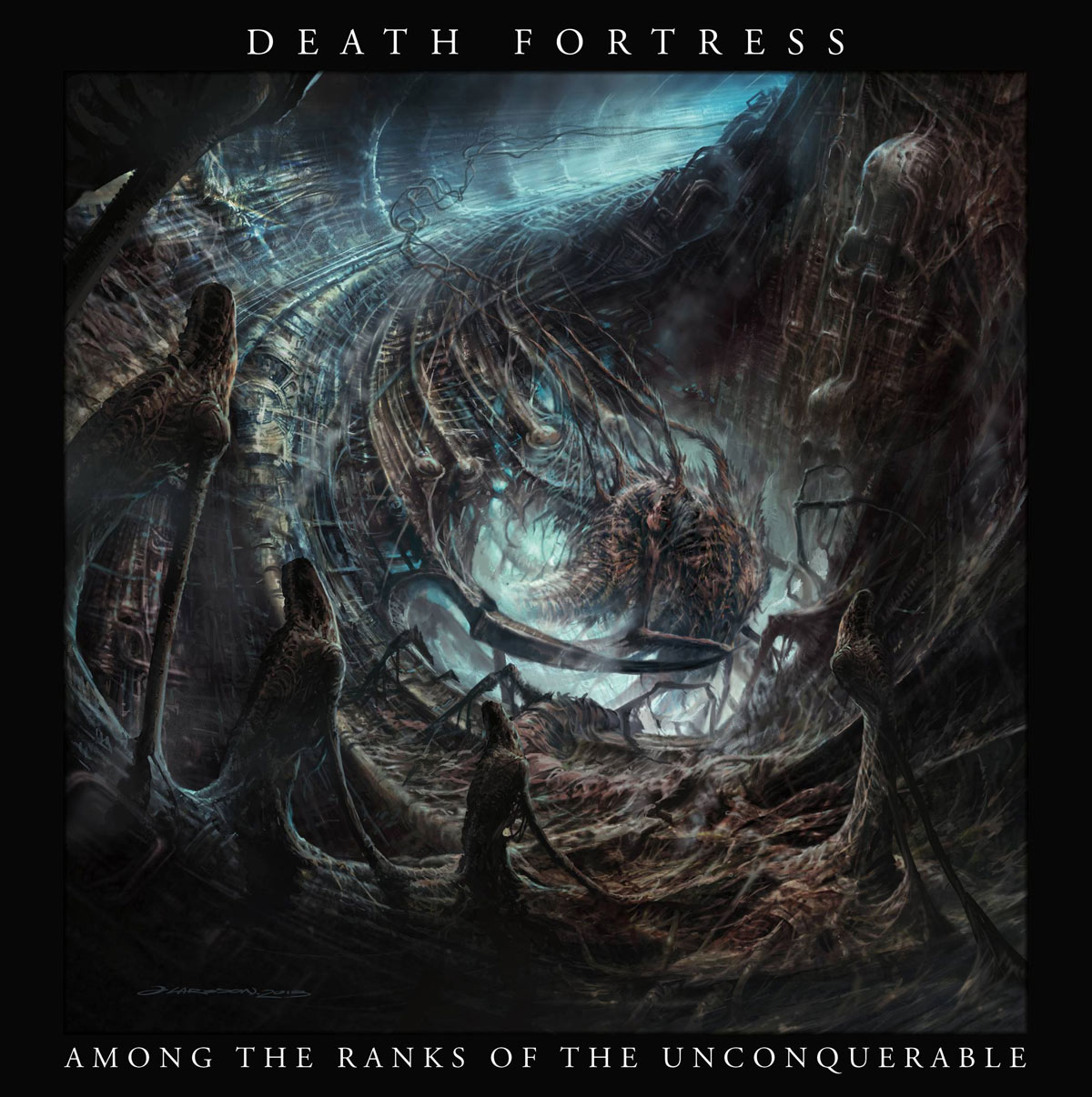 Death Fortress - Among the Ranks of the Unconquerable