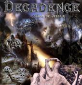 Decadence - Land of Despair
