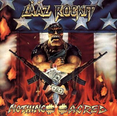 Lääz Rockit - Nothing$ $acred