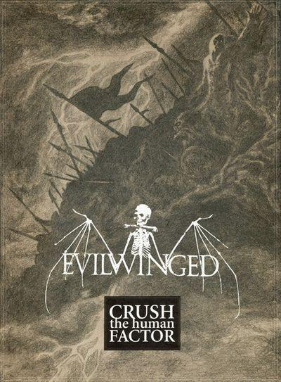 Evilwinged - Crush the Human Factor