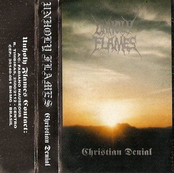 Unholy Flames - Christian Denial