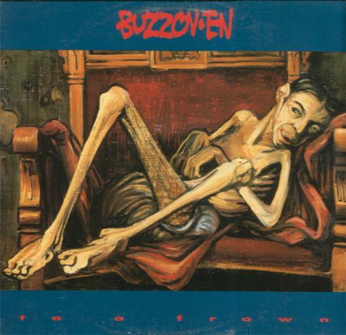 Buzzov•en - To a Frown