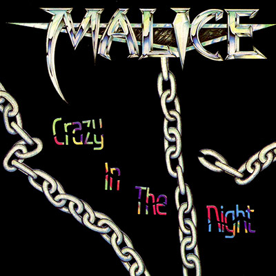 Malice - Crazy in the Night