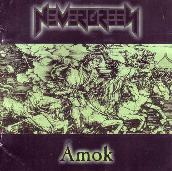 Nevergreen - Ámok