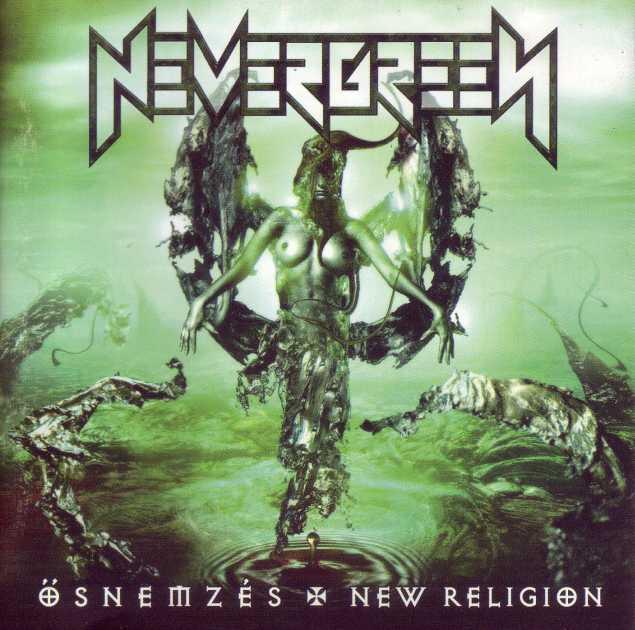 Nevergreen - Ősnemzés / New Religion