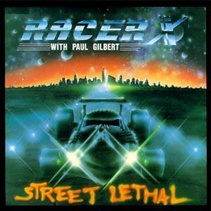 Racer X — Street Lethal (1986)