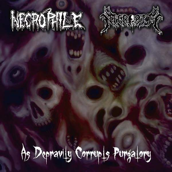 Necrophile / Necrorite - As Depravity Corrupts Purgatory