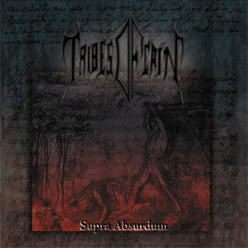 Tribes of Caïn - Supra Absurdum