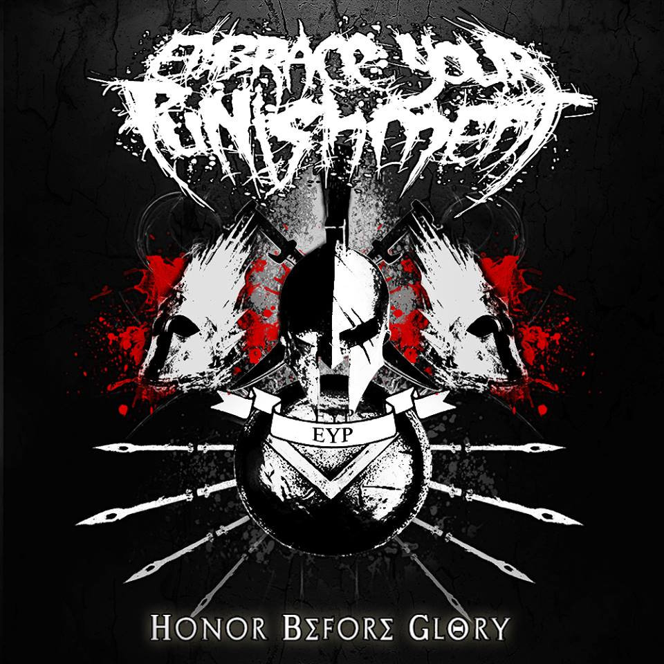 Embrace Your Punishment - Honor Before Glory