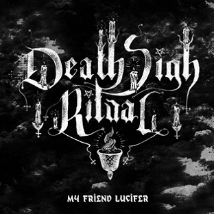 Death Sigh Ritual - My Friend Lucifer