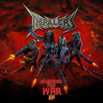 Impalers - Prepare for War