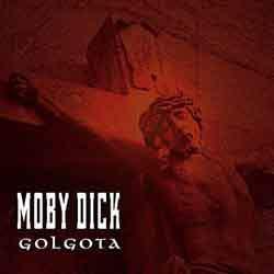 Moby Dick - Golgota