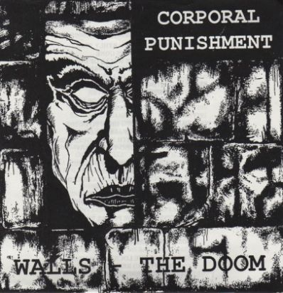 Corporal Punishment - Walls - The Doom