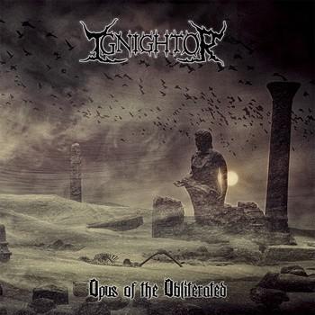 Ignightor - Opus of the Obliterated