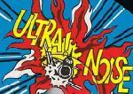Ultra! Noise