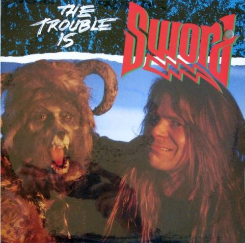 Sword - The Trouble Is