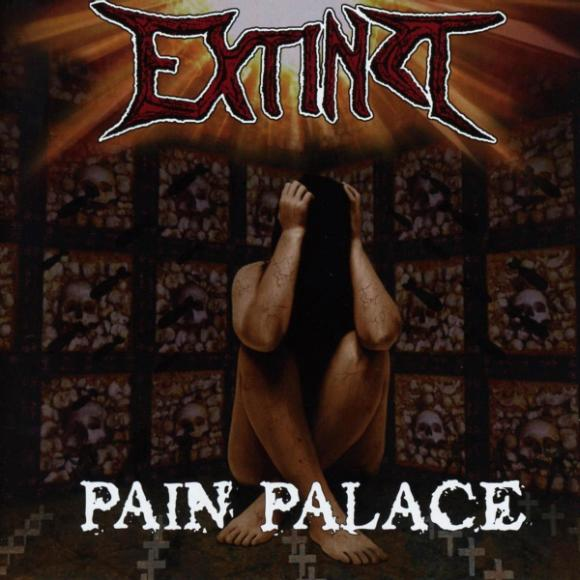 Extinct - Pain Palace