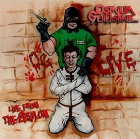 Osmium Guillotine - Live from the Asylum
