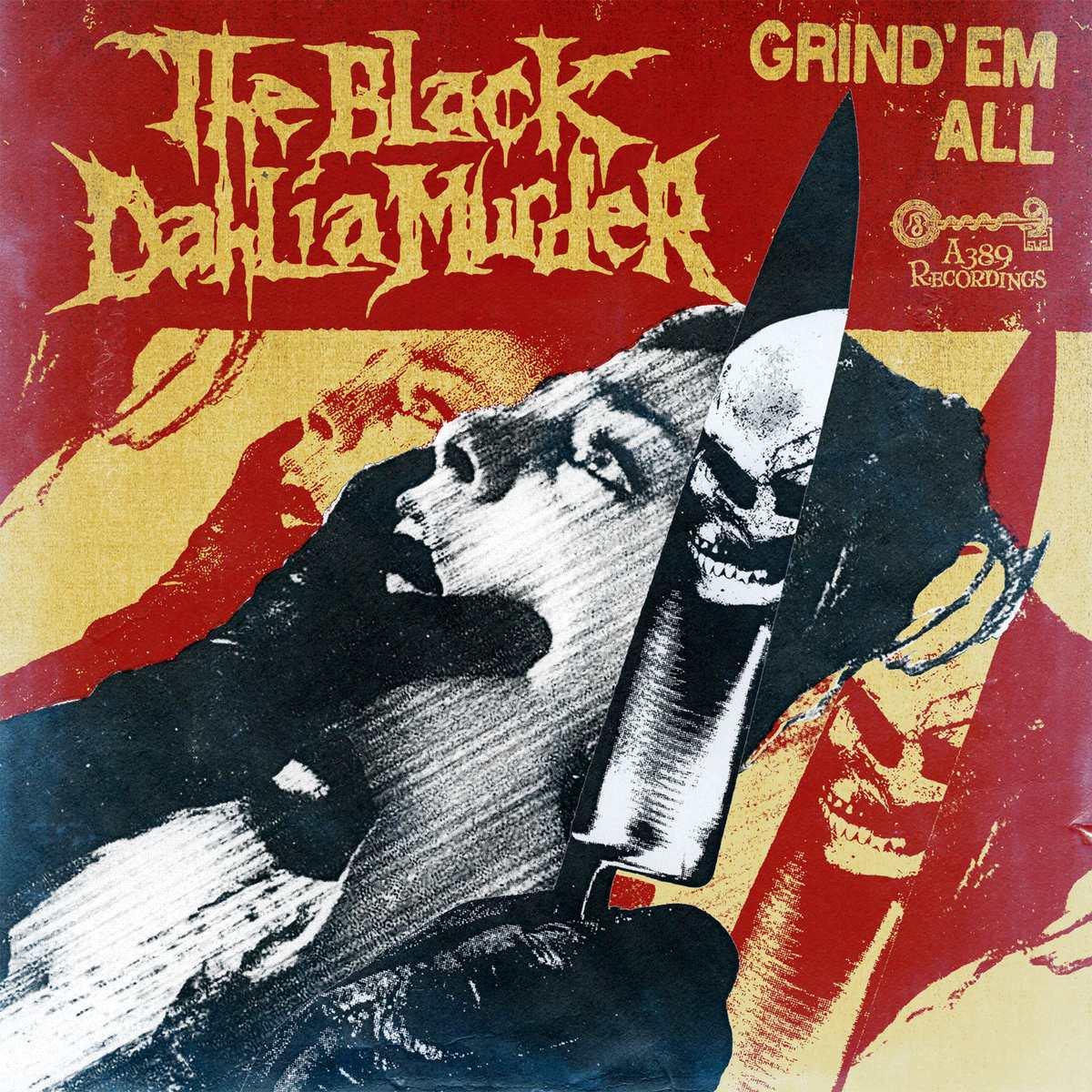The Black Dahlia Murder - Grind 'Em All
