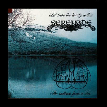 Serenade / Harmony - Let Loose the Beauty Within / The Radiance from a Star