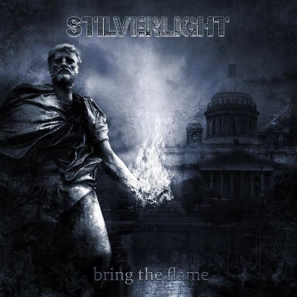 Stilverlight - Bring the Flame