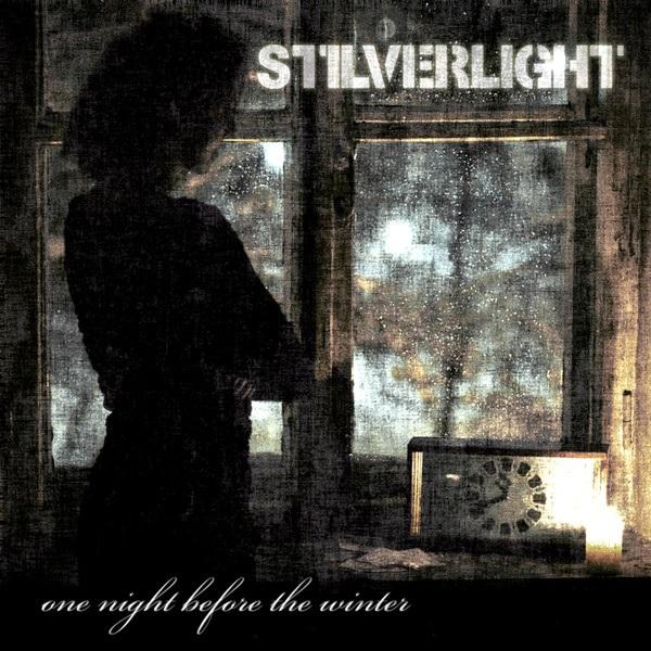 Stilverlight - One Night Before the Winter