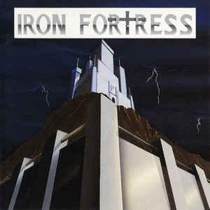 Iron Fortress - Iron Fortress