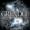Grendel - Fight Against Time
