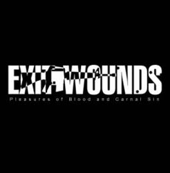 Exit Wounds - Pleasures Of Blood And Carnal Sin