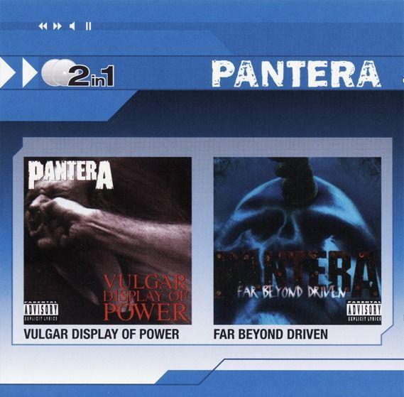 Pantera - Vulgar Display of Power / Far Beyond Driven