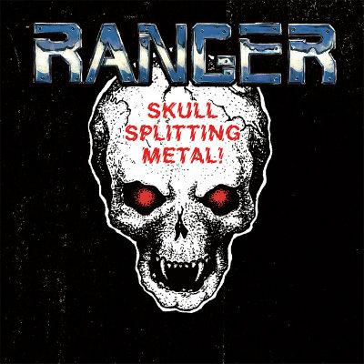 Ranger - Skull Splitting Metal!