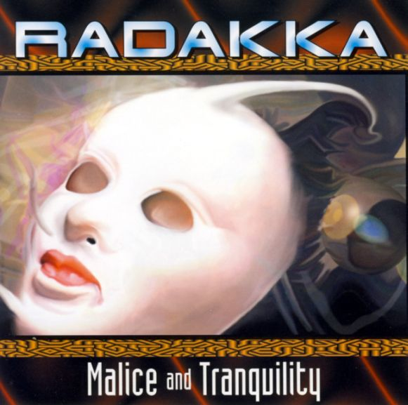 Radakka - Malice and Tranquility