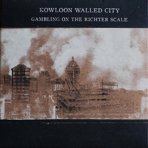 Kowloon walled city gambling on the richter scale william hill grimsby jobs