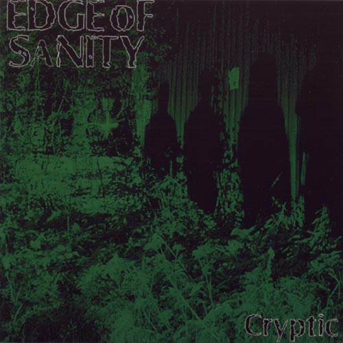 Edge of Sanity - Cryptic